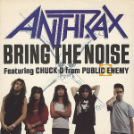 anthrax - bring the noise (feat. chuck d)